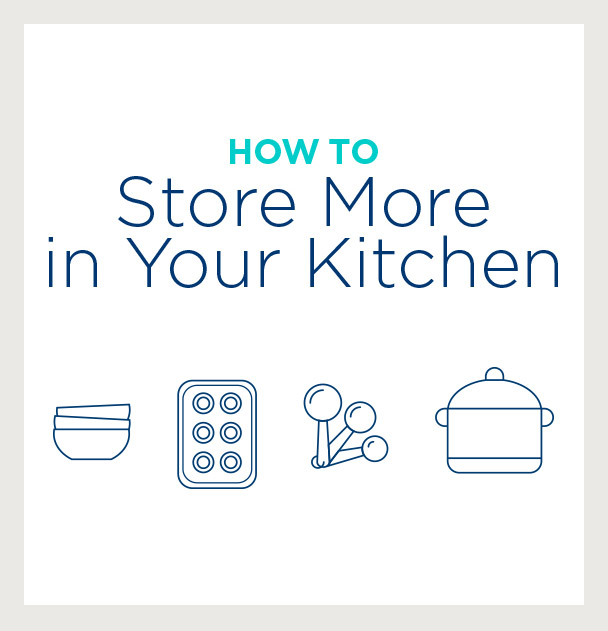 How to Store More in Your Kitchen